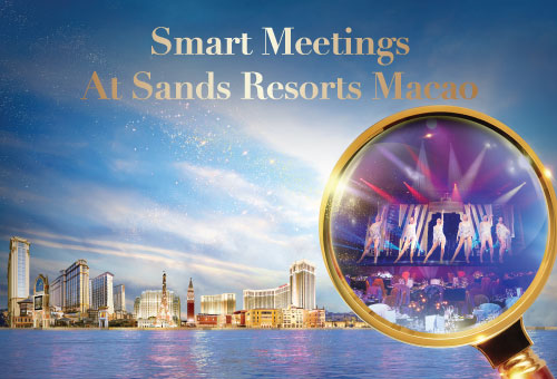 Smart Meetings at Sands Resorts Macao